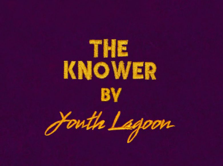 Youth Lagoon The Knower