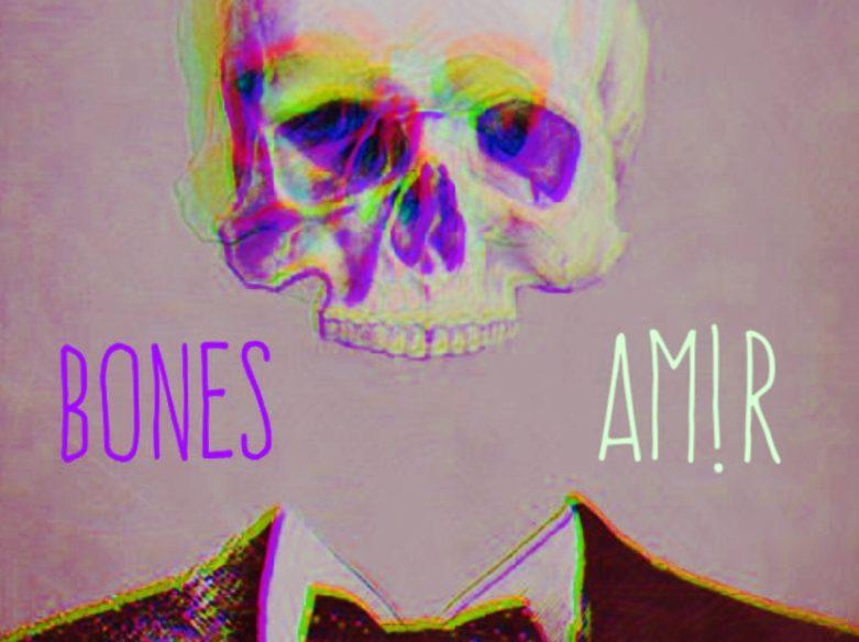 Bones-AM!R