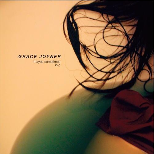 grace-joyner-maybe-sometimes-in-c