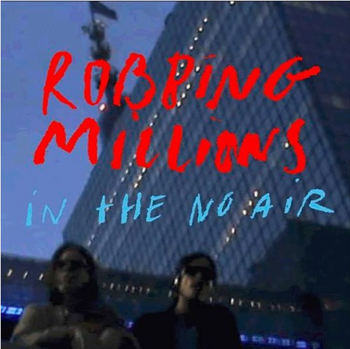 robbing-millions-in-the-no-air