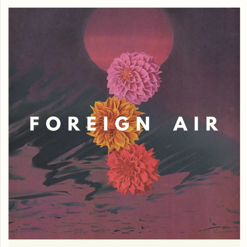 foreign-air-better-for-it