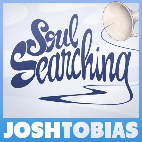 Josh Tobias - Soul Searching