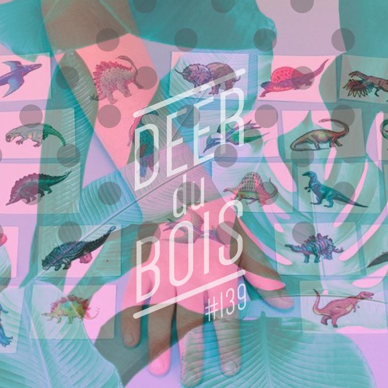 The Deer Du Bois playlist 139 indie pop