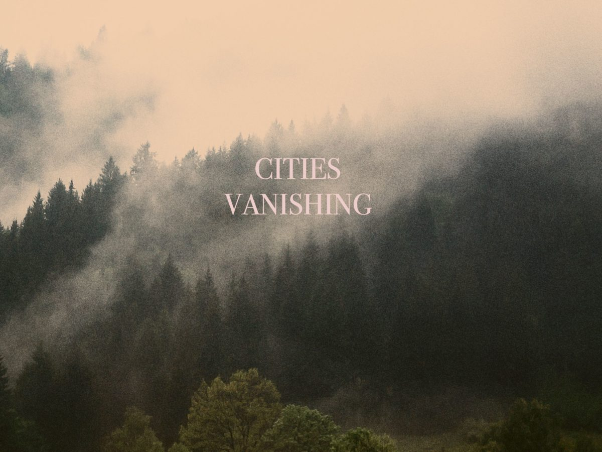 cities-vanishing-my-body-is-a-temple-that-id-like-to-offer-you-ep