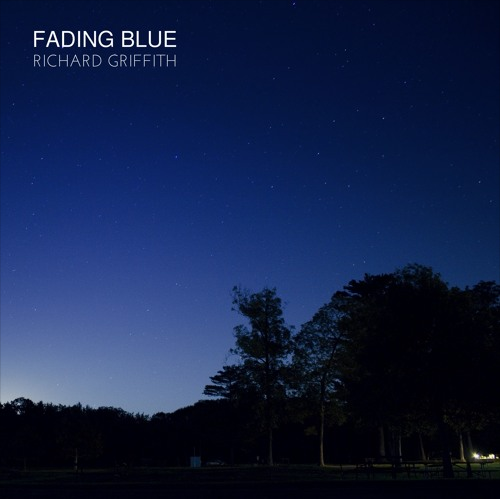 Fading Blue EP Richard Griffith EP