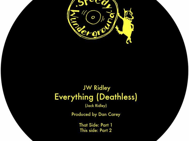 JW Ridley Everything Deathless
