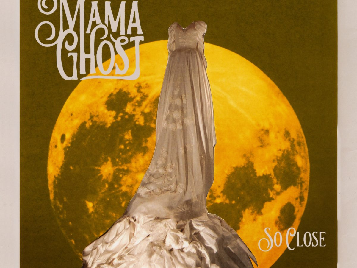 Mama Ghost So Close EP