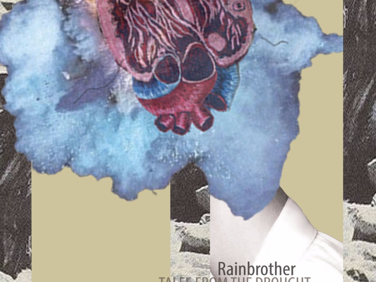 Rainbrother Tales From The Drought Blue