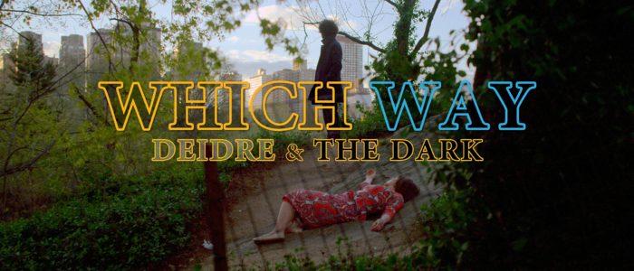 deidre-and-the-dark-which-way