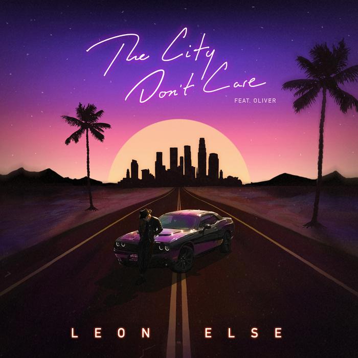 Leon Else Oliver the city don't care
