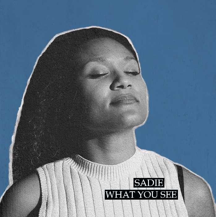 Sadie What You See