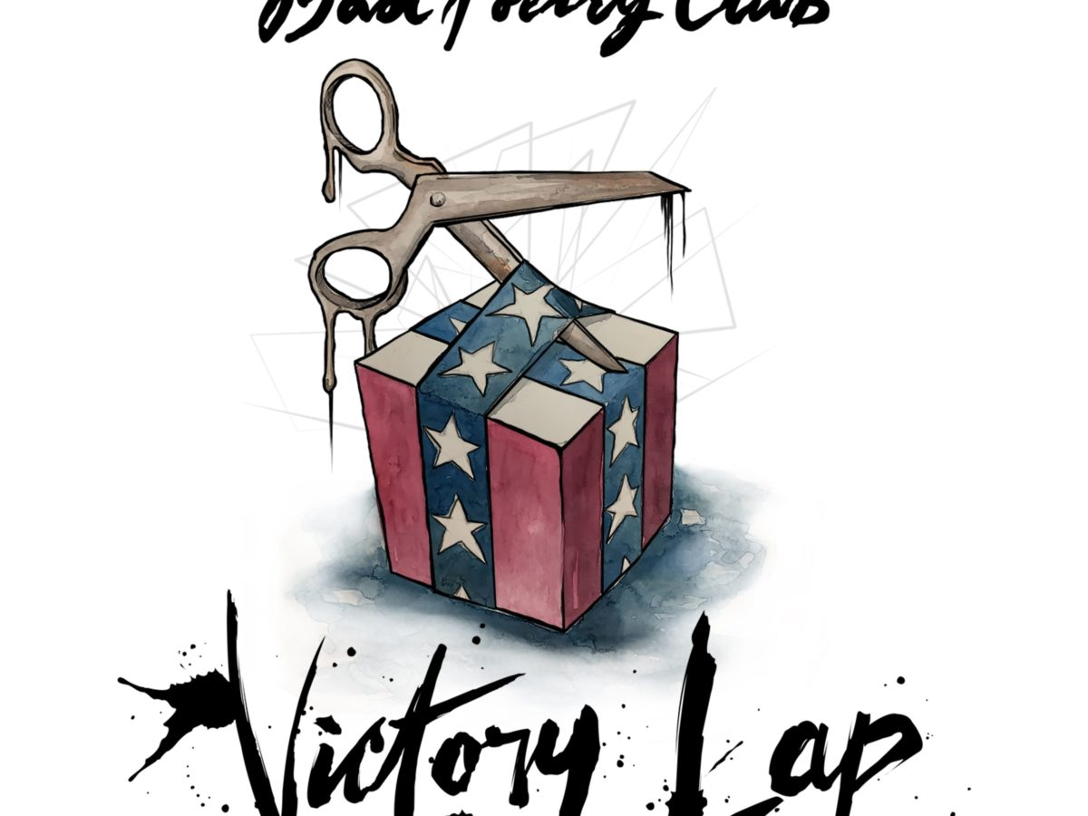 Bad Poetry Club Victory Lap