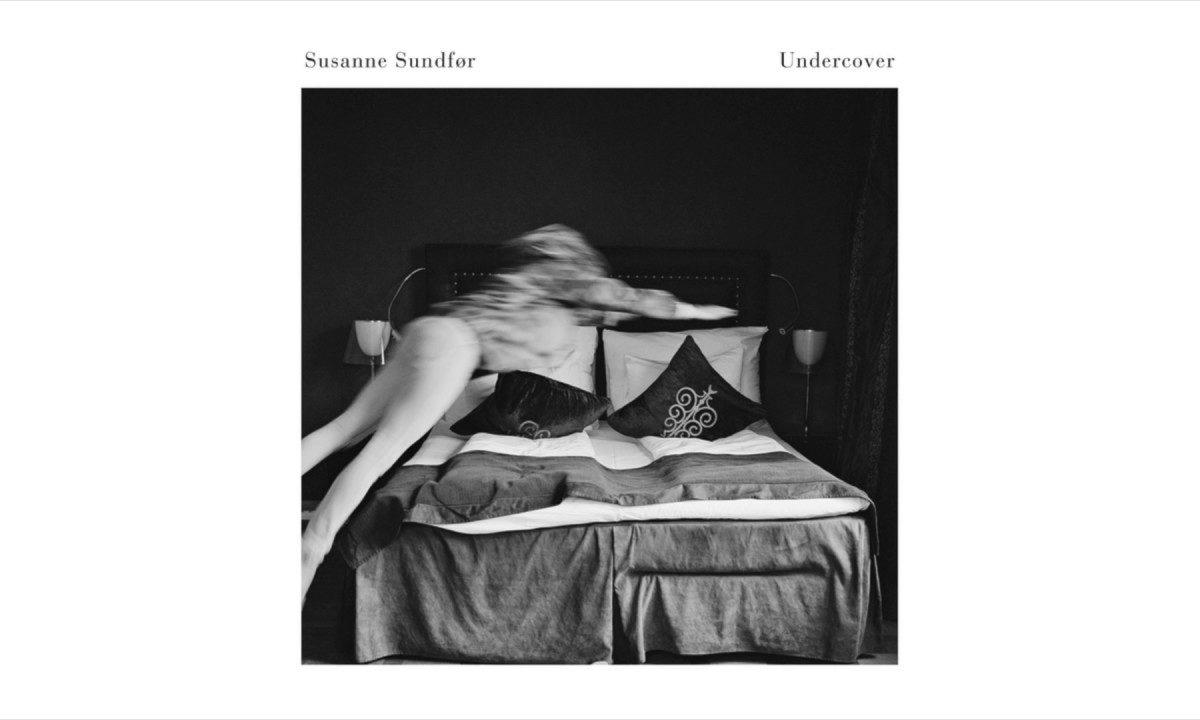susanne-sundfor-undercover