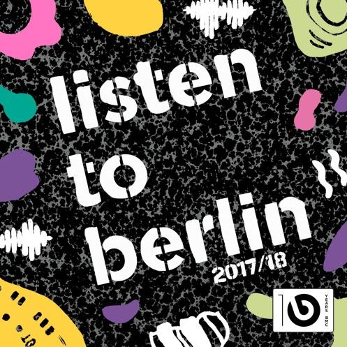 Listen to berlin 2017/2018