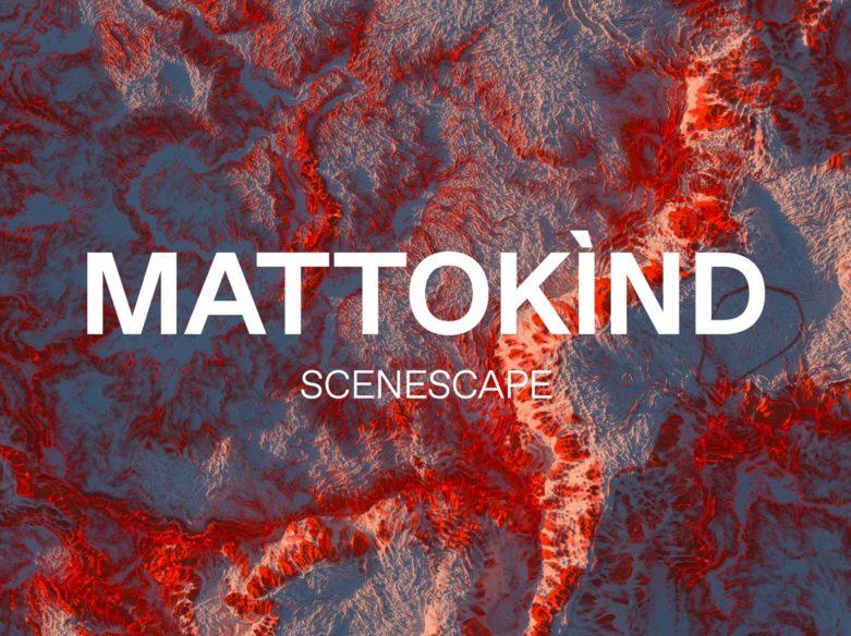 MATTOKÌND MATTOKIND scenescape