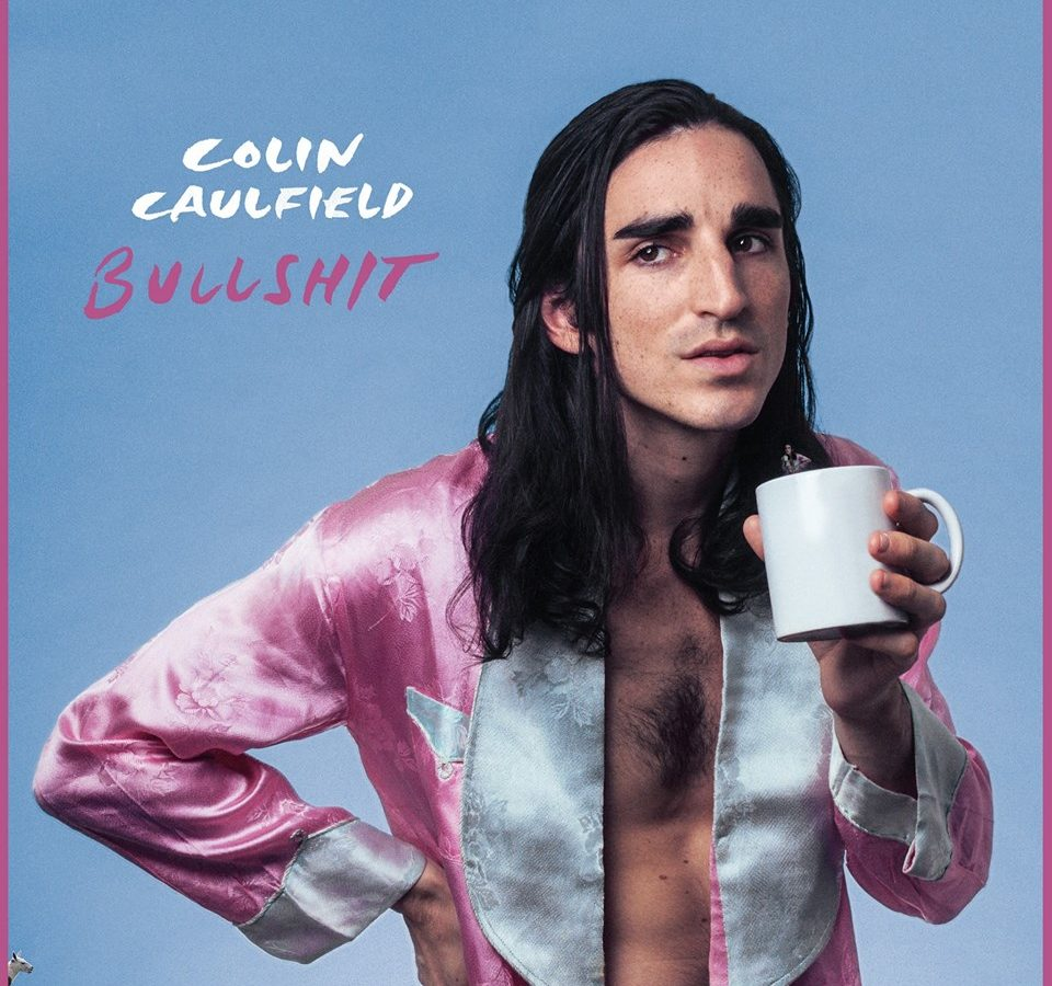 Colin Caulfield Bullshit