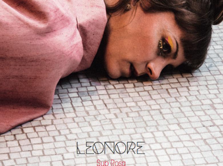 Leonore Sub Rosa EP