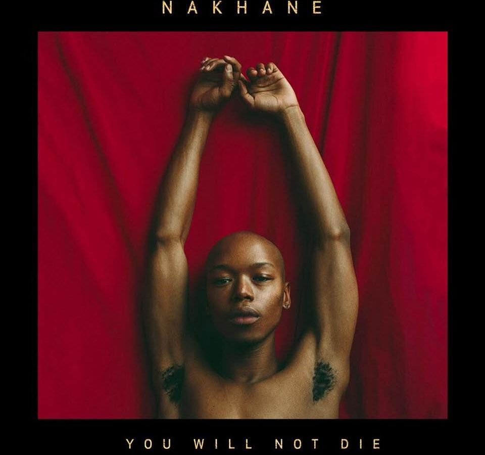 Nakhane You Will Not Die artwork