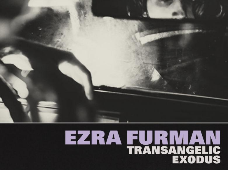 ezra furman transangelic exodus review