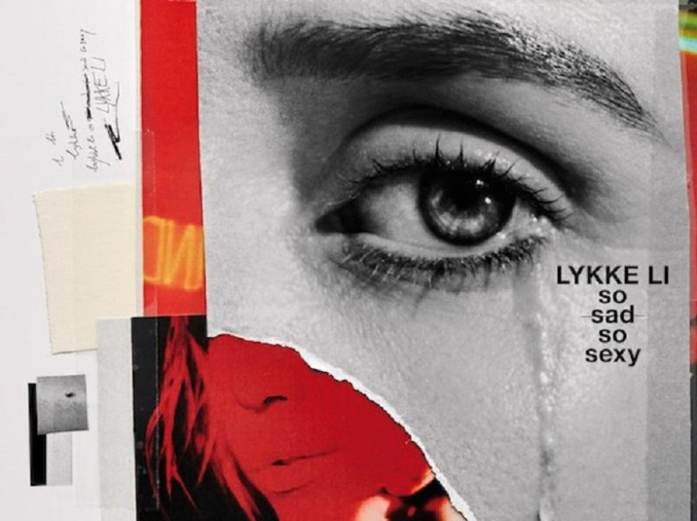 Lykke Li So Sad So Sexy