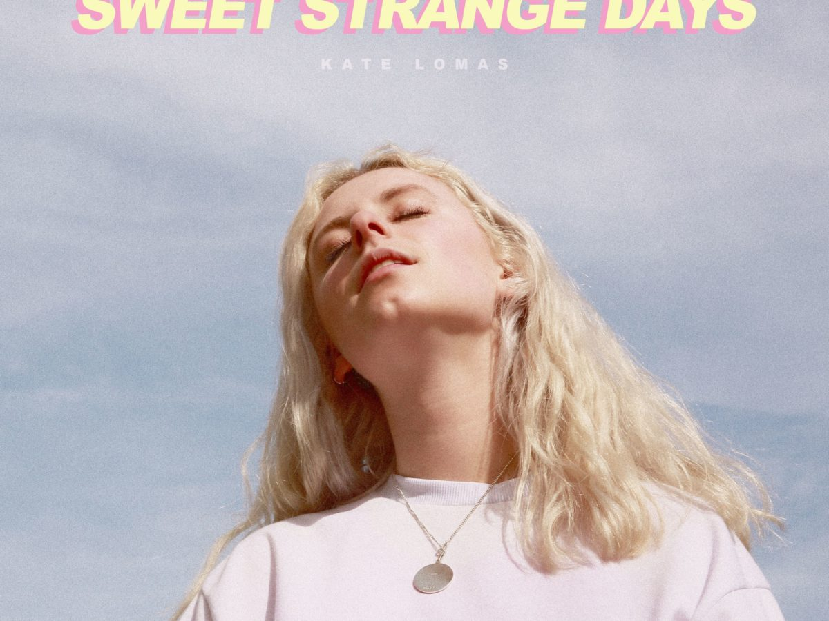 Kate Lomas Sweet Strange Days