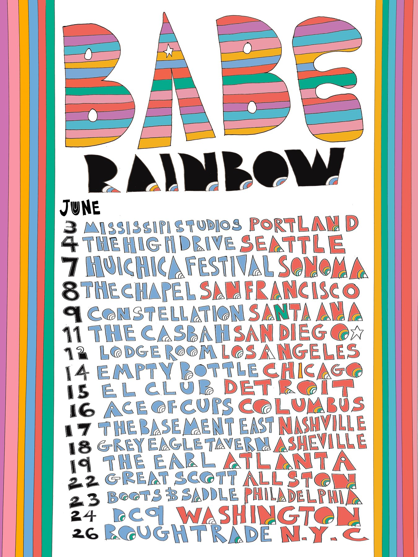 Babe Rainbow tour