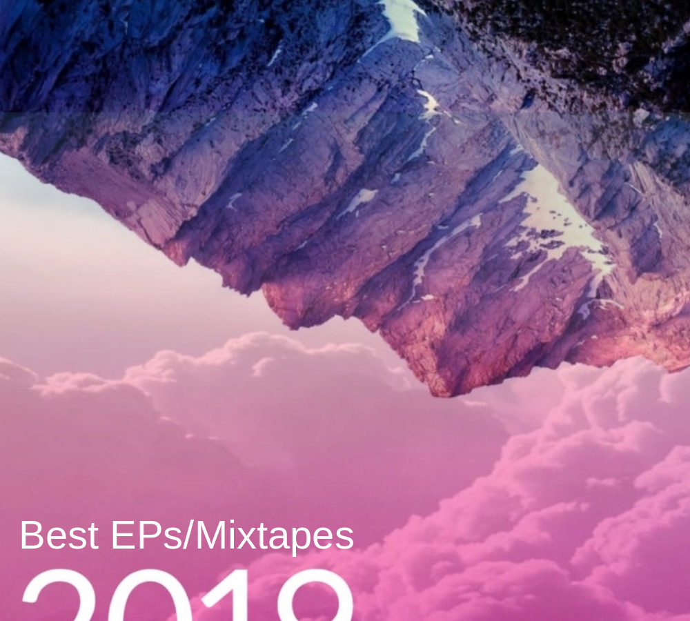 HighClouds Best EPs Mixtapes 2019