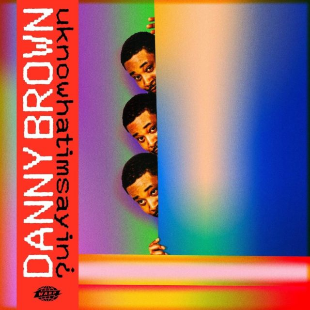 danny brown uknowhatimsayin album
