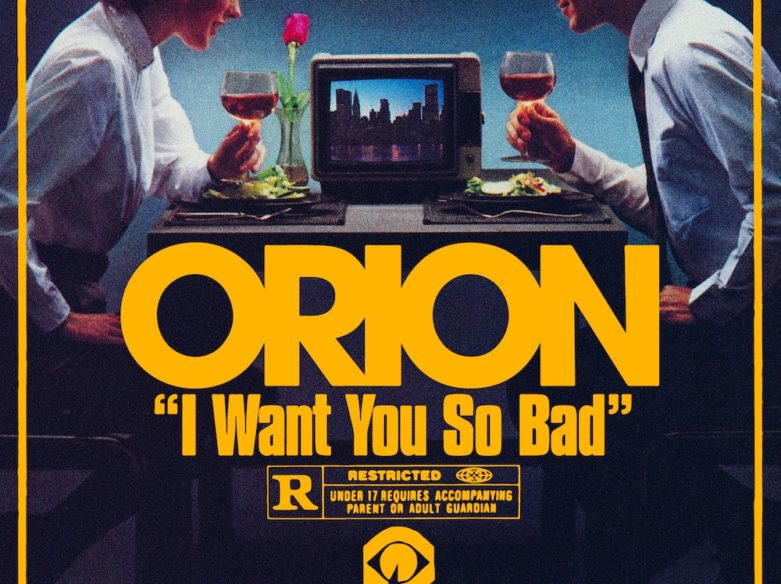 Orion I Want You So Bad video