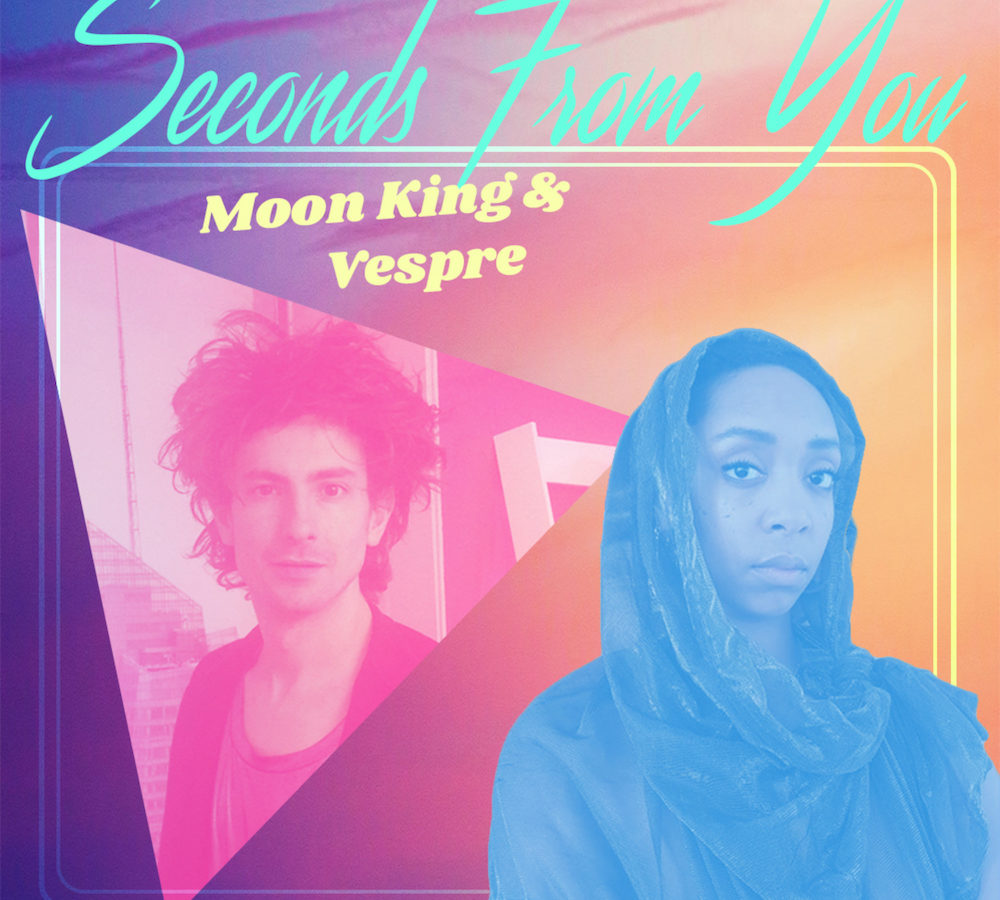 Moon King Vespre Seconds From You