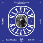 Saliyah Sanctification EP review Growth In Decay
