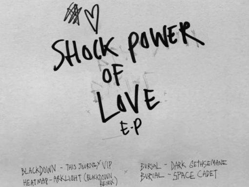 Burial Blackdown Shock Power Of Love EP