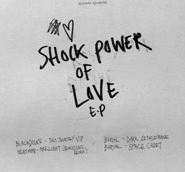 Burial Blackdown Shock Power Of Love EP