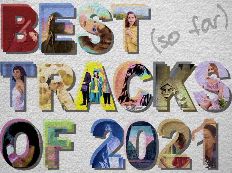 Best Tracks of 2021 so far HighClouds
